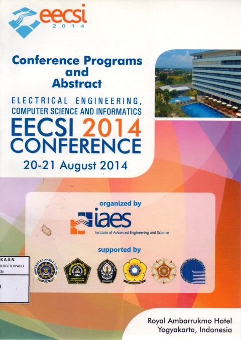 Conference programs and abstract : electrical engineering computer science and informatics 2014