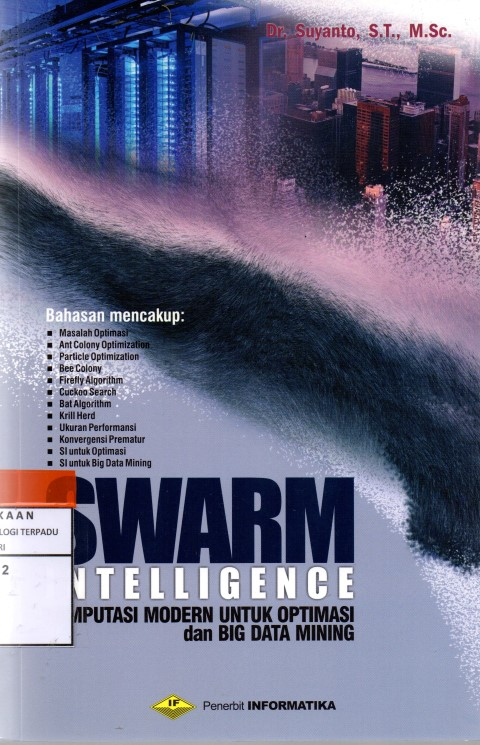 Swarm intelligence komputasi modern untuk optimasi dan big data mining